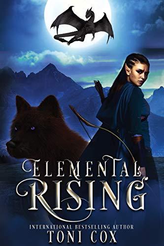 Elemental Rising (The Elemental Trilogy Book 1) by [Cox, Toni]