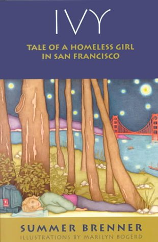 Ivy: Tale of a Homeless Girl in San Francisco