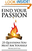 #8: Find Your Passion: 25 Questions You Must Ask Yourself