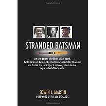 Stranded Batsman: The story of Caribbean Cricket Legend Jim Allen