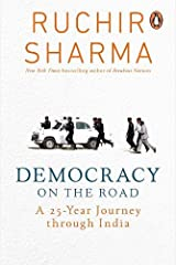 Democracy on the Road: A 25 Year Journey through India Hardcover