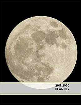 New Moon Calendar December 2020 2019 2020 Planner Weekly and Monthly 8.5 x 11: Moon Theme Calendar
