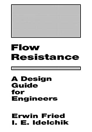 flow resistance a design guide for engineers pdf