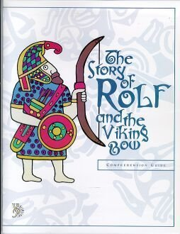 Download The Story of Rolf and the Viking Bow Comprehension Guide (Veritas Press Literature Guides) PDF