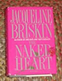 img - for The Naked Heart (Large Print Novel) By Jacqueline Briskin book / textbook / text book