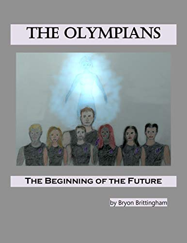 The Olympians: The Beginning of the Future