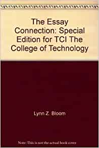 lynn z. bloom the essay connection The essay connection has 19 ratings and 1 review alyssa said: didn't read all of  it, but read a fair amount of selections for one of my classes.