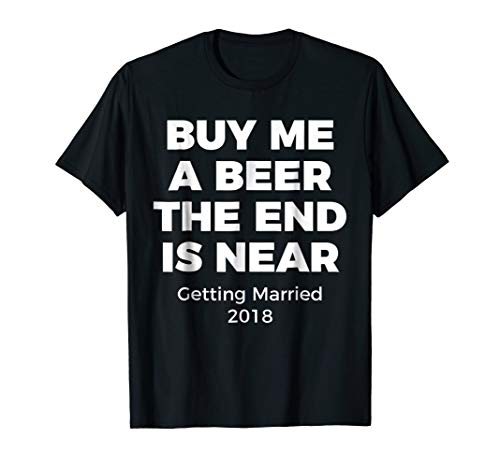 Funny Bachelor Party Shirt for Groom in 2018