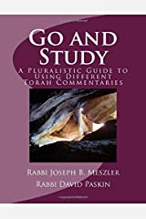 Go and Study: A Pluralistic Guide To Using Different Torah Commentaries Paperback