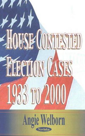 House Contested Election Cases: 1933 To
