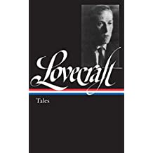 H. P. Lovecraft: Tales (LOA #155) (Library of America)