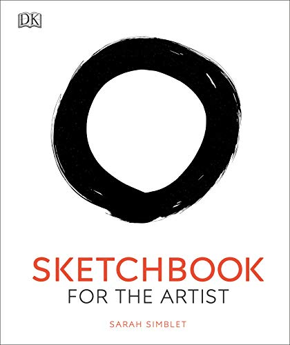 Sketchbook for the Artist: An Innovative, Practical Approach to Drawing the World Around You
