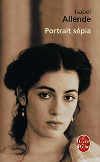 Portrait sépia : roman, Allende, Isabel
