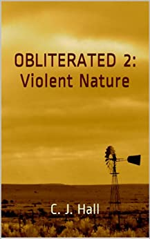 OBLITERATED 2: Violent Nature by [Hall, C. J.]