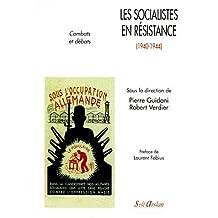 Les socialistes en Résistance, 1940-1944
