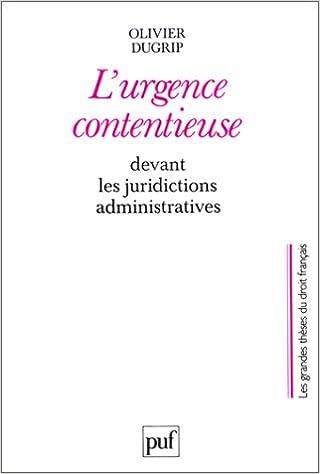 Livre gratuits L'urgence contentieuse devant des juridictions administratives epub, pdf