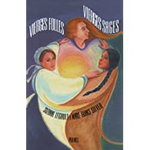Vierges folles, vierges sages: Kaléidoscope de femmes canadiennes dans l'univers du légendaire