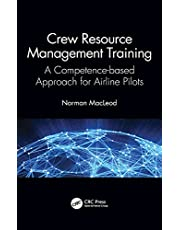 Crew Resource Management Training: A Competence-based Approach for Airline Pilots