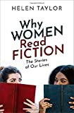 "Helen Taylor, ""Why Women Read Fiction: The Stories of Our Lives"" (Oxford UP, 2020)"