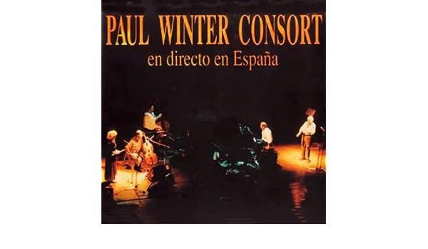 En Directo En España: Paul Winter Consort: Amazon.es: Música