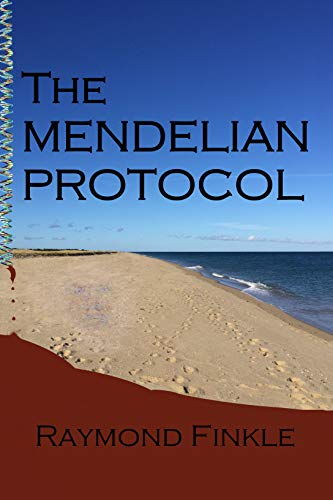 The Mendelian Protocol by [Finkle, Raymond]