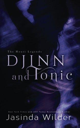 Djinn and Tonic (The Houri Legends) (Volume 2) PDF