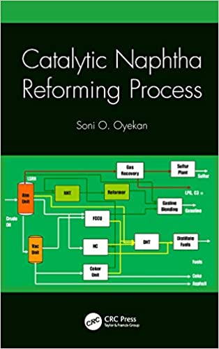 Catalytic Naphtha Reforming Process, Soni O Oyekan, eBook - Amazon com