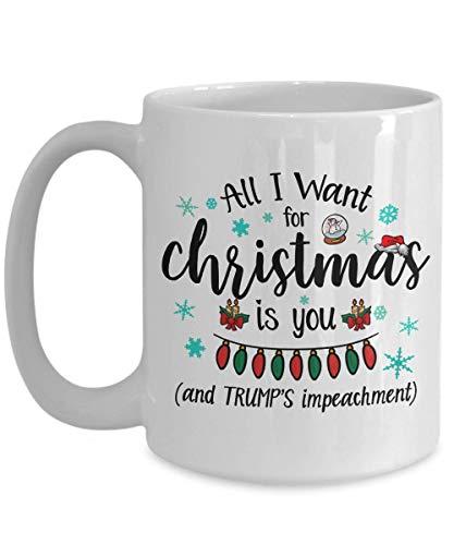 (Jyotis - Trump Christmas Mug, Impeach Trump Mug, Gifts for Liberals, All I Want Christmas, Democrat Gift, Stock Stuffer Rise Up Mug Funny Coffee Mug)