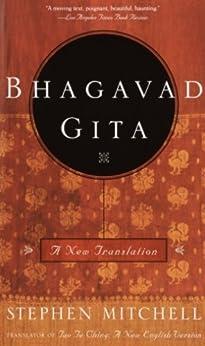 Bhagavad Gita: A New Translation by [Mitchell, Stephen]