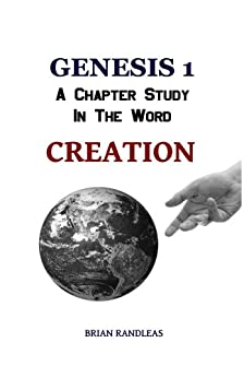 an analysis of genesis chapter 1 the creation (for a brief analysis of this view genesis 1 and 2 with chapter forty-nine jackson, wayne is the genesis creation account poetry.