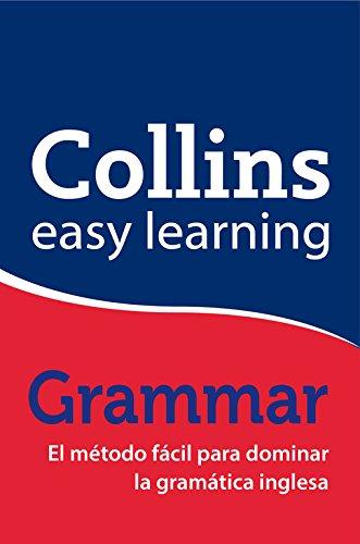 Collins Easy Learning Grammar - El método fácil para dominar la gramática inglesa
