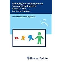 Estimulação da Linguagem no Transtorno do Espectro Autista – TEA: Exercícios e Atividades