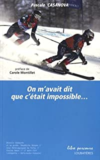 On m'avait dit que c'était impossible...