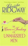 The Care and Feeding of Unmarried Men, Christie Ridgway, 0060763507
