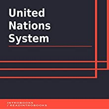 United Nations System Audiobook by IntroBooks Narrated by Andrea Giordani