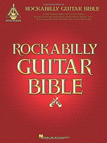Rockabilly Guitar Bible: 31 Great Rockabilly Songs (Guitar Recorded Versions)