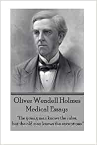Medical essays holmes