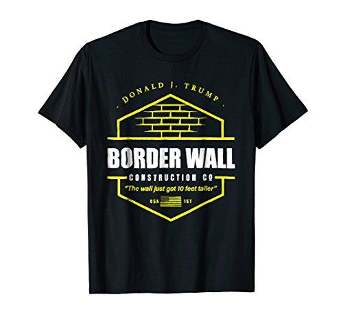 Border Wall Construction Co. Patriotic T-Shirt Border Patrol Black T-shirt