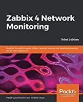 Zabbix 4 Network Monitoring, 3rd Edition Front Cover