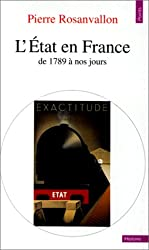 L'Etat en France : de 1789 à nos jours