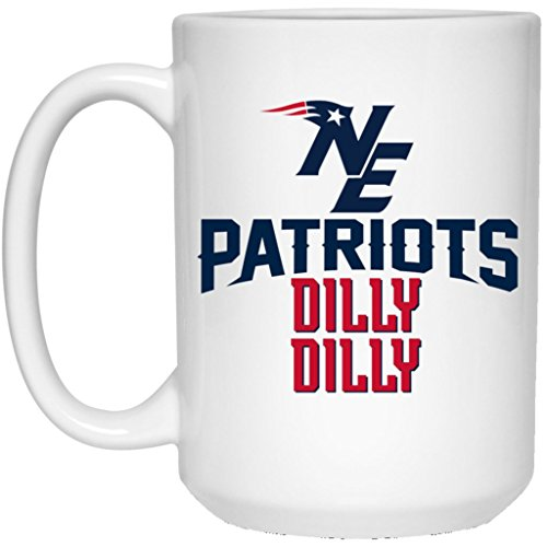 New England Patriots Coffee Mug | Patriots Mug DILLY DILLY | 15 oz Ceramic Mug Cup Great For Tea & Hot Chocolate | NFL AFC National Football League | Perfect Unique Gift Idea For Any Patriots Fan!