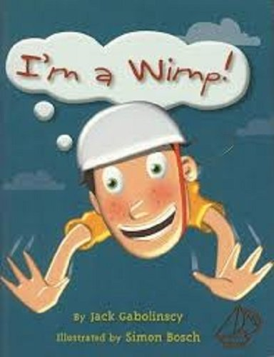 Read Online Rigby MainSails: Leveled Reader Bookroom Package Blue I'm a Wimp! PDF