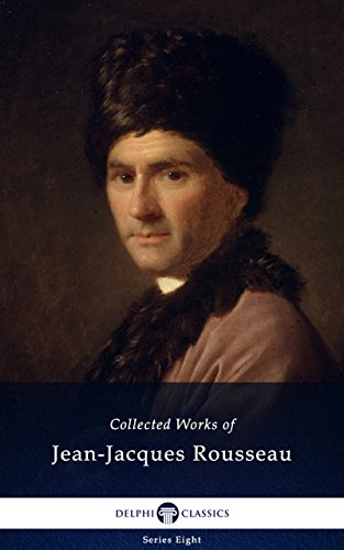 Amazoncom Delphi Collected Works Of Jean Jacques Rousseau