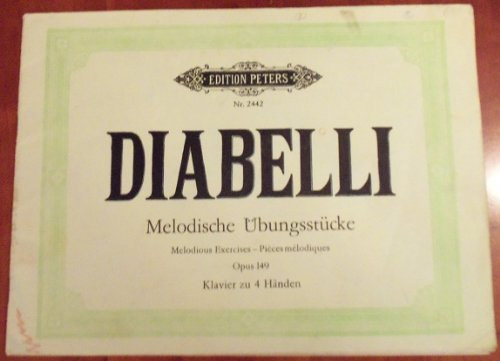 Diabelli Melodious Exercises Opus 149 Piano For 4 Hands (Edition Peters Nr 2442) (Melodious Exercises)