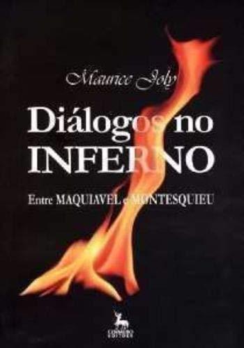 Dialogos No Inferno - Entre Maquiavel E Montesquieu