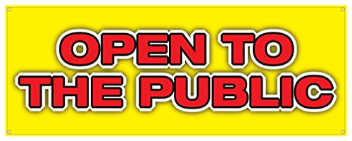 Open To The Public Banner Wholesale Retail Sign 36x96