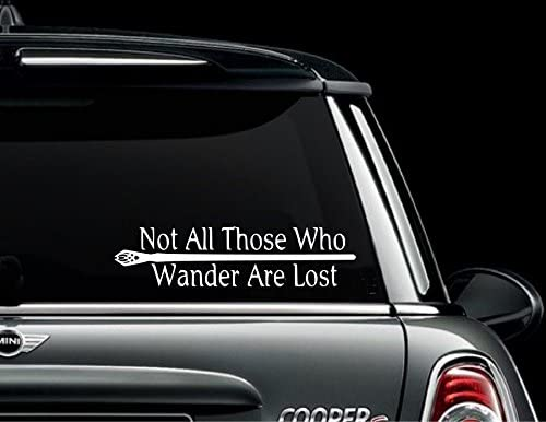 truck Decal Lotr Sticker -auto 2.5 H X 8 W Bumper car Classy Vinyl Creations Not all those who wander are lost window