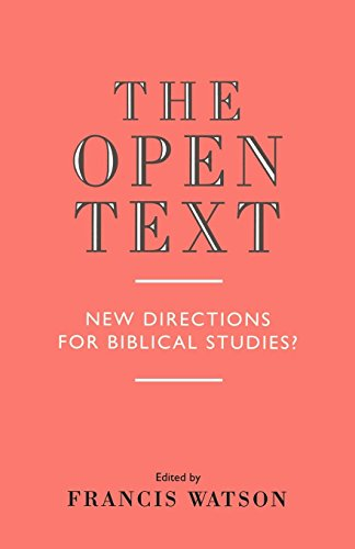 The Open Text  New Directions For Biblical Studies