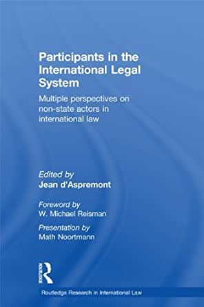 Participants in the International Legal System: Multiple ...