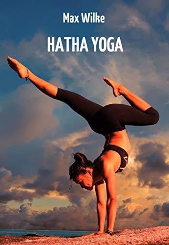 Amazon.com: Hatha Yoga: Die indische Fakir-Lehre zur ...